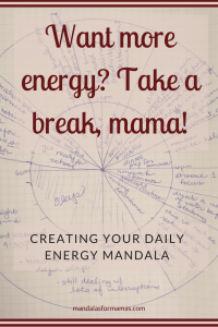 want more energy? take a break, mama!